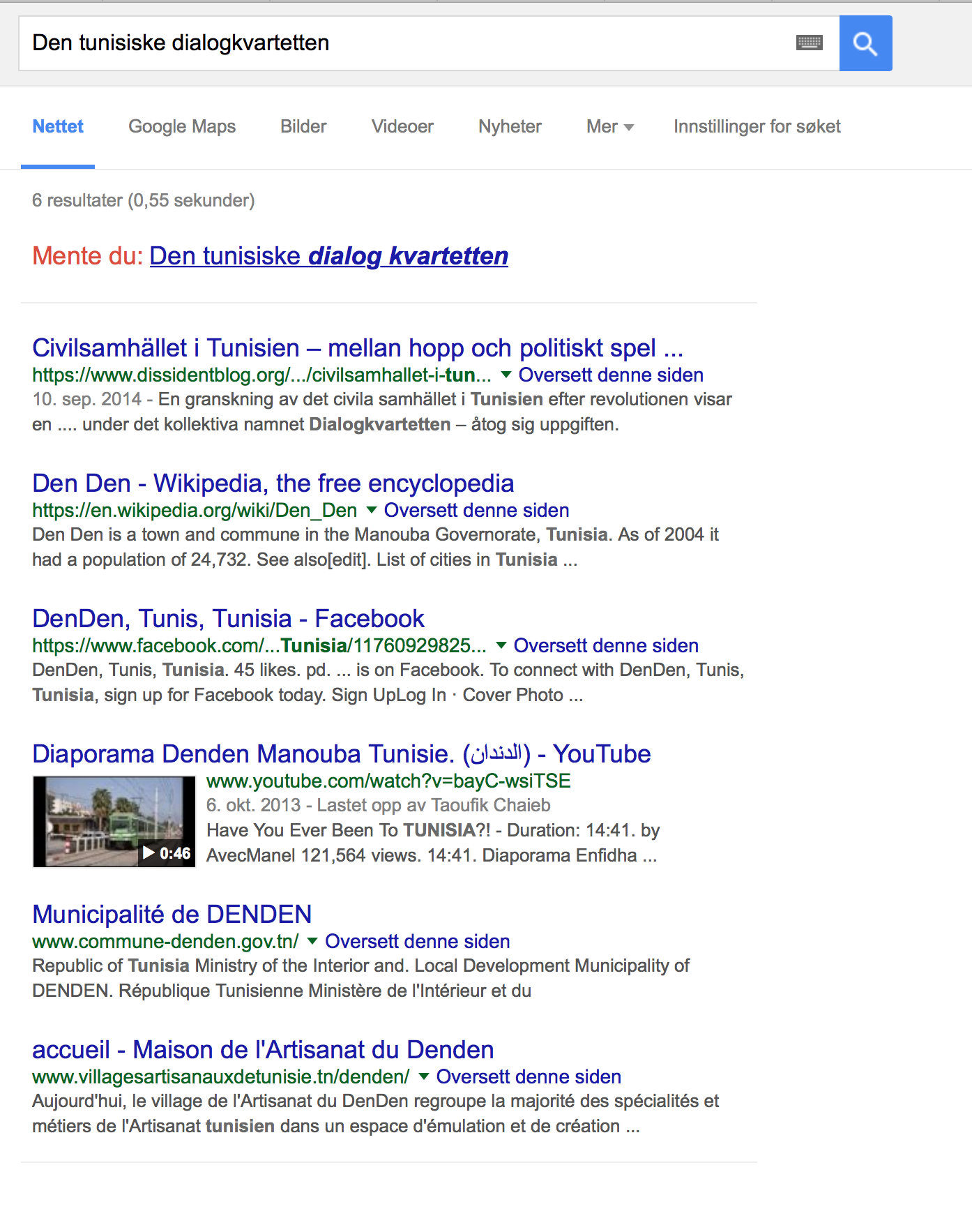 "Google results for ""Den tunisiske dialogkvartteten"" at 11:00 CET, 6 results"